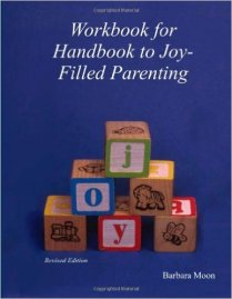 Joy-Filled Parenting Workbook