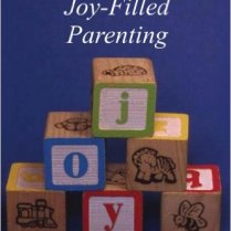 Joy-Filled Parenting