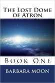 The Lost Dome of Atron
