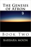 THe Genesis of Atron