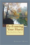 Reframing Your Hurts