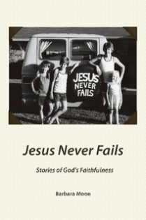 Jesus Never Fails